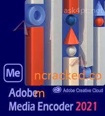 Adobe Media Encoder 2021 Crack