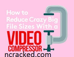 Advanced Video Compressor Crack